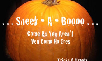 Sneek ~ A ~ Boooo • Tuesday October 31 @3pm