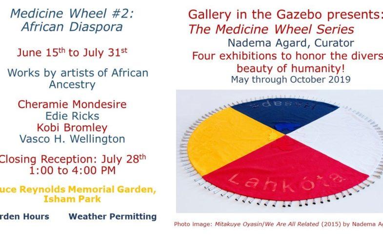 GITG Opening: Medicine Wheel #2 ~ African Diaspora • June 15