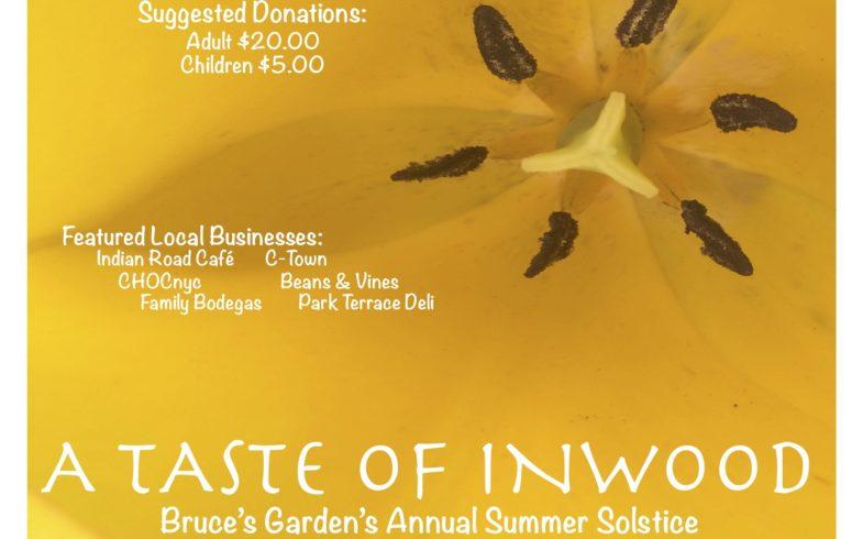 A TASTE OF INWOOD • Bruce's Garden's Summer Solstice * FUNDRAISER * • June 21 @ 6:00 pm