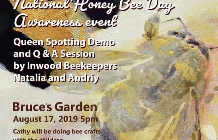 NYC National Honey Bee Awareness Day • Saturday August 17th @5pm