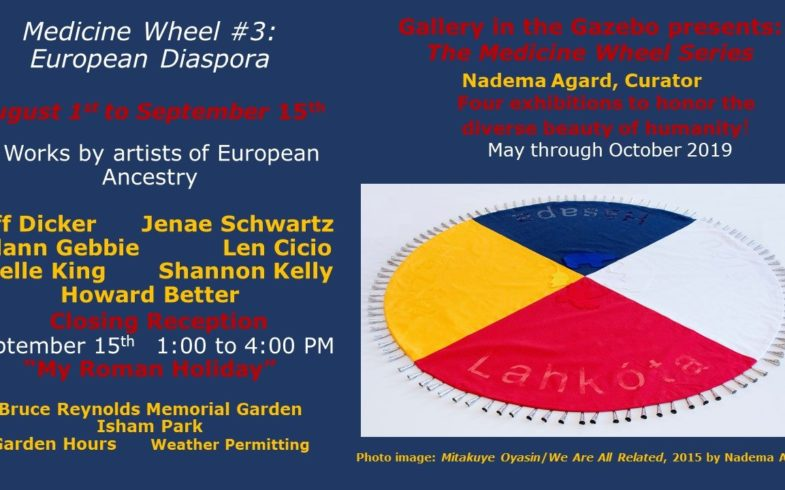 GITG Opening Reception: Medicine Wheel #3 ~ European Diaspora • Thursday August 1st
