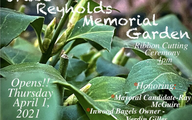 Bruce Reynolds Memorial Garden OPENS!! • April 1st • RIBBON CUTTING 4pm